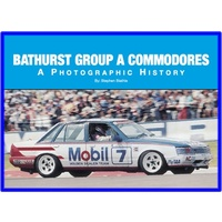 BATHURST GROUP A COMMODORE PHOTOGRAPHIC HISTORY HARDCOVER